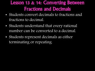 Lesson 13 & 14: Converting Between Fractions and Decimals