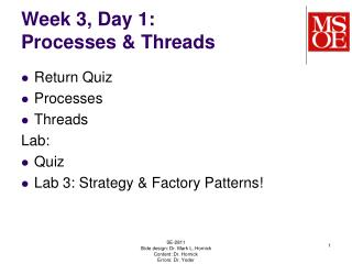 Week  3,  Day  1: Processes & Threads