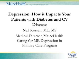 Depression: How it Impacts Your Patients with Diabetes and CV Disease