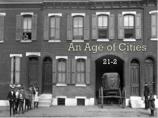An Age of Cities
