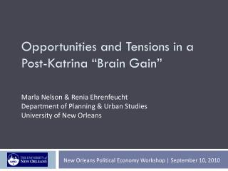 "Opportunities and Tensions in a Post-Katrina ""Brain Gain"""