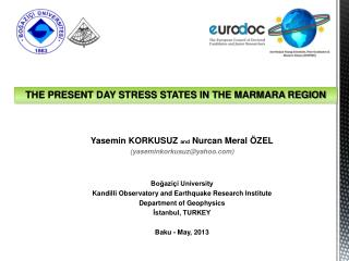 THE PRESENT DAY STRESS STATES IN THE MARMARA REGION