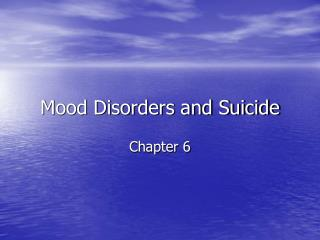 Mood Disorders and Suicide