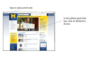In the yellow quick links box, click on Wolverine Access.