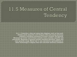 11.5 Measures of Central Tendency