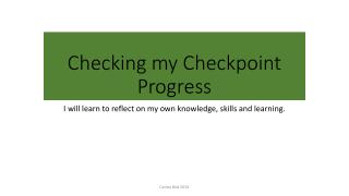 Checking my Checkpoint Progress