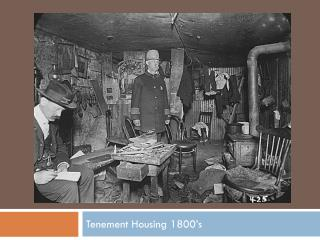 Tenement Housing 1800's