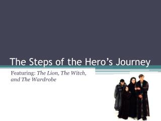The Steps of the Hero's Journey