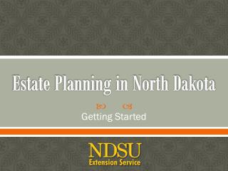 Estate Planning in North Dakota