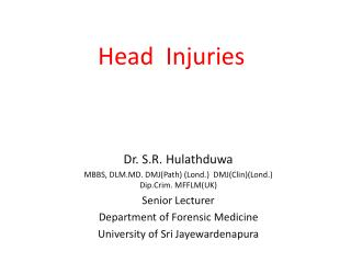 Head   Injuries