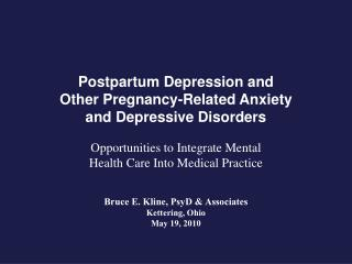 Postpartum Depression and Other Pregnancy-Related Anxiety and Depressive Disorders