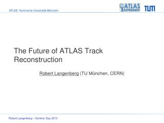 The Future of ATLAS Track Reconstruction