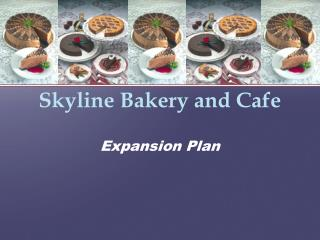 Skyline Bakery and Cafe