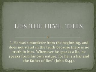 LIES  THE  DEVIL  TELLS