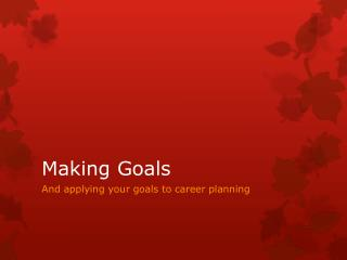 Making Goals