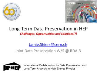 Long-Term Data Preservation in HEP Challenges, Opportunities and Solutions(?)