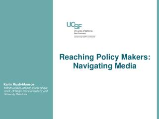 Reaching  Policy Makers: Navigating Media