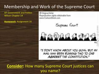 Membership and Work of the Supreme Court