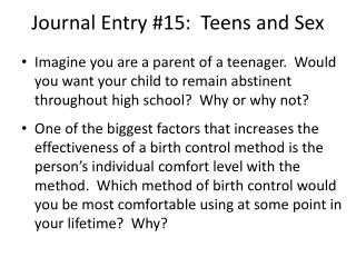 Journal Entry #15:  Teens and Sex