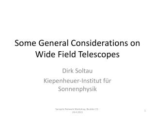 Some  General  Considerations  on Wide Field Telescopes