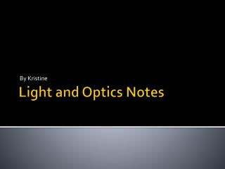 Light and Optics Notes