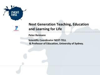 Next Generation Teaching, Education and Learning for Life