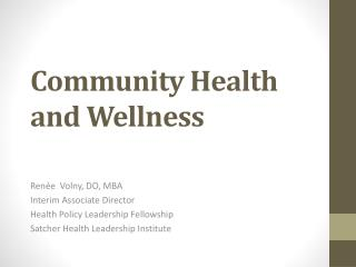 Community Health and Wellness