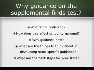 Why guidance on the supplemental finds test?