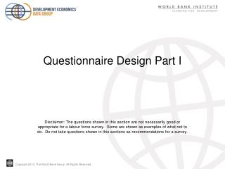 Questionnaire Design Part I