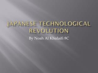 Japanese Technological Revolution