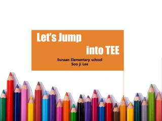 Let's Jump  into TEE