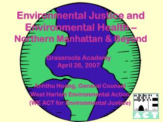 Environmental Justice and Environmental Health – Northern Manhattan & Beyond