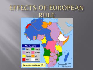 Effects of European Rule