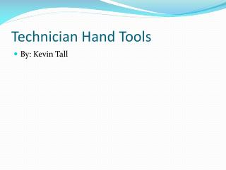 Technician Hand Tools