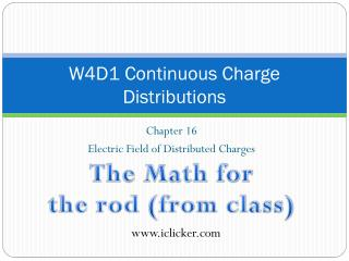 W4D1 Continuous Charge Distributions