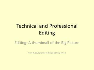 Technical and Professional Editing