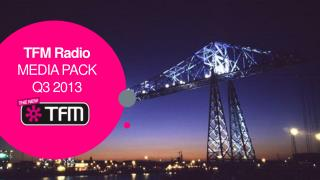 TFM Radio MEDIA PACK  Q3  2013