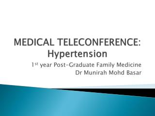 MEDICAL TELECONFERENCE: Hypertension