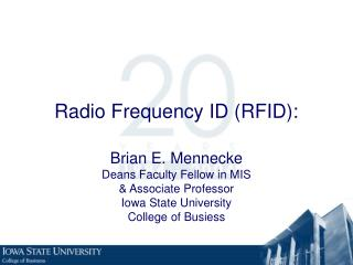 Radio Frequency ID (RFID):