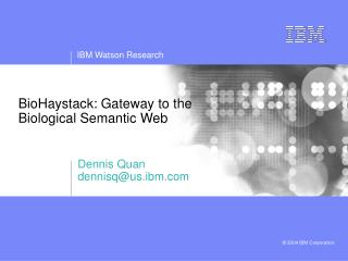BioHaystack: Gateway to the Biological Semantic Web