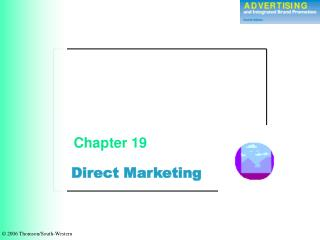 Direct Marketing Chapter 19    2006 Thomson/South-Western