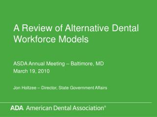 A Review of Alternative Dental Workforce Models