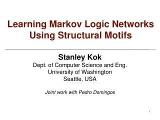 Learning  Markov Logic  Networks Using Structural Motifs