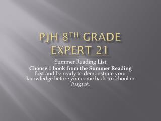 PJH 8 th Grade Expert 21