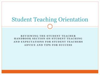 Student Teaching Orientation