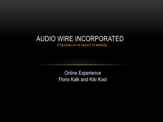 Audio Wire Incorporated