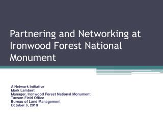 Partnering and Networking at Ironwood Forest National Monument