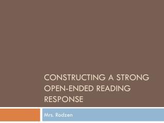 Constructing a Strong Open-ended Reading Response