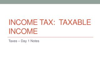 Income Tax:  Taxable Income
