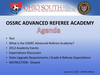 OSSRC ADVANCED REFEREE ACADEMY